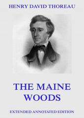 The Maine Woods (Annotated Edition)