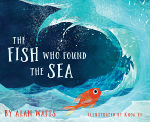 The Fish Who Found The Sea Book PDF
