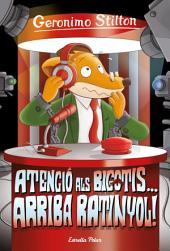 15- Atenció als bigotis... arriba Ratinyol!
