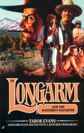 Longarm #291: Longarm and the Rancher's Daughter