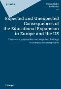 Expected and Unexpected Consequences of the Educational Expansion in Europe and the US