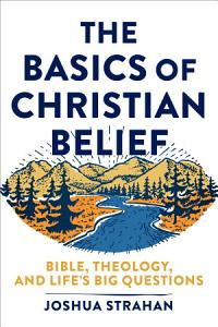 The Basics of Christian Belief Book