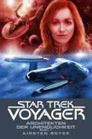 Star Trek   Voyager 14  Architekten der Unendlichkeit 1 PDF