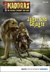 Maddrax - Folge 355: Jäger und Gejagte