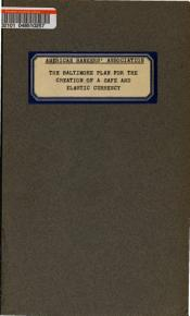 The Baltimore Plan for the Creation of a Safe and Elastic Currency PDF