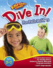 Dive In!: Fun Faith Builders