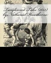The Tanglewood tales [3 stories from A wonder book and 3 from Tanglewood tales].