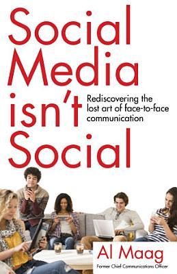 Social Media Isn t Social