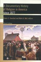 A Documentary History of Religion in America Since 1877 PDF