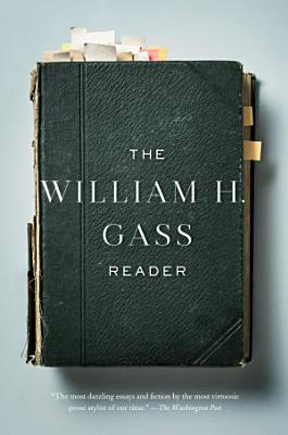 The William H  Gass Reader