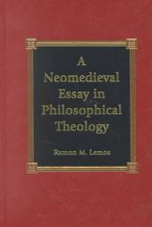 A Neomedieval Essay in Philosophical Theology
