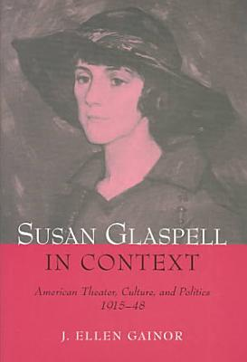 Susan Glaspell in Context PDF