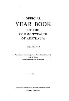 Official Year Book of the Commonwealth of Australia No  56  1970 PDF