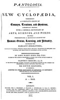 Pantologia  A new  cabinet  cyclop  dia  by J M  Good  O  Gregory  and N  Bosworth assisted by other gentlemen of eminence PDF