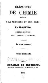 Éléments de chimie: appliquée à la médecine et aux arts, Volume3