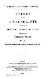 The Manuscripts of His Grace the Duke of Portland: Preserved at Welbeck Abbey, Volume 6