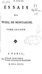 Essais de Michel de Montaigne: tome second