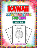 Kawaii Coloring Book For Kids Ages 4-8