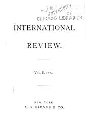 The International Review: Volume 1