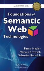 Foundations of Semantic Web Technologies