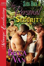 Her Personal Security [Slick Rock 6]