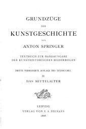 Grundzüge der Kunstgeschichte: Das Mittelalter