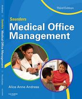 Saunders Medical Office Management - E-Book: Edition 3