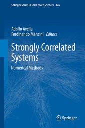 Strongly Correlated Systems: Numerical Methods