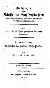 Geschichte der Poesie und Beredsamkeit seit dem Ende des dreizehnten Jahrhunderts: Band 12
