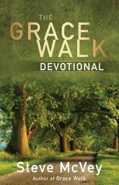 The Grace Walk Devotional