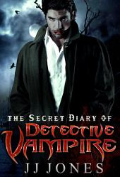 The Secret Diary Of Detective Vampire (Interracial Paranormal Vampire Romance BWWM)