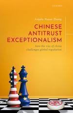 Chinese Antitrust Exceptionalism