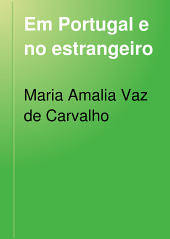 Em Portugal e no estrangeiro: (ensaios criticos)