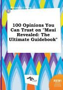 100 Opinions You Can Trust on Maui Revealed PDF