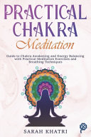 Practical Chakra Meditation