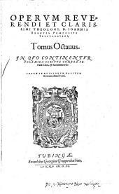 Opera: Volume 8