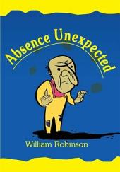Absence Unexpected