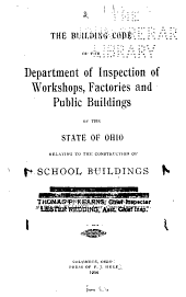 The Building Code of the Department of Inspection of Workshops, Factories and Public Buildings of the State of Ohio Relating to the Construction of School Buildings ...