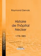 Histoire de l'hôpital Necker: 1778-1885