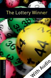 Lottery Winner - With Audio Level 1 Oxford Bookworms Library: Edition 3