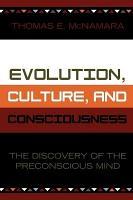 Evolution  Culture  and Consciousness PDF