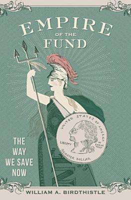 Empire of the Fund