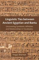 Linguistic Ties Between Ancient Egyptian and Bantu PDF
