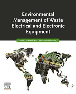 Environmental Management of Waste Electrical and Electronic Equipment