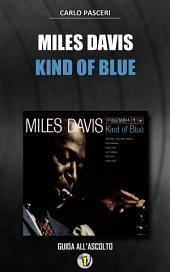 Miles Davis - Kind of Blue: Dischi da leggere