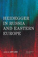 Heidegger in Russia and Eastern Europe PDF