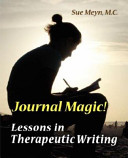 Journal Magic Lessons In Therapeutic Writing Book PDF