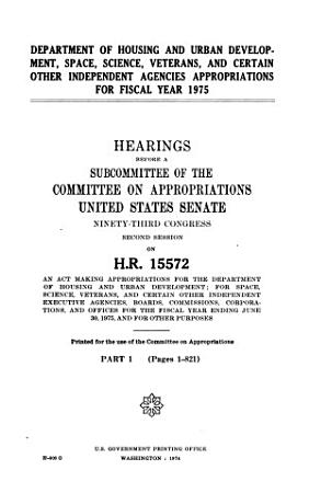 Department of Housing and Urban Development  Space  Science  Veterans  and Certain Other Independent Agencies Appropriations for Fiscal Year 1975 PDF