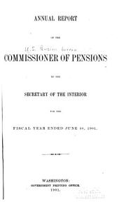 Annual Report of the Commissioner of Pensions to the Secretary of the Interior: 1900-1902