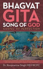 Bhagvat Gita, Song of God: Gospel of Perfection